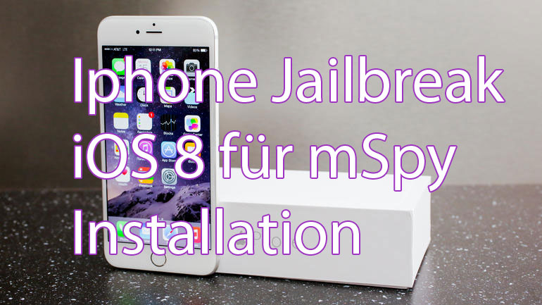 iphone jailbreak für mspy installation